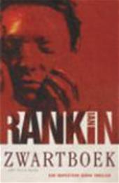 I. Rankin - Zwartboek - Auteur: Ian Rankin een inspecteur Rebus thriller