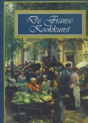 De Franse kookkunst - Auteu...