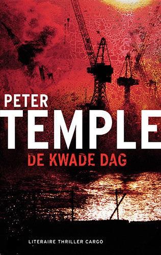 P. Temple - De kwade dag - Auteur: Peter Temple
