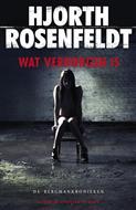 H. Rosenfeldt - Wat verborgen is - Auteur: Hjorth Rosenfeldt de Bergmankronieken